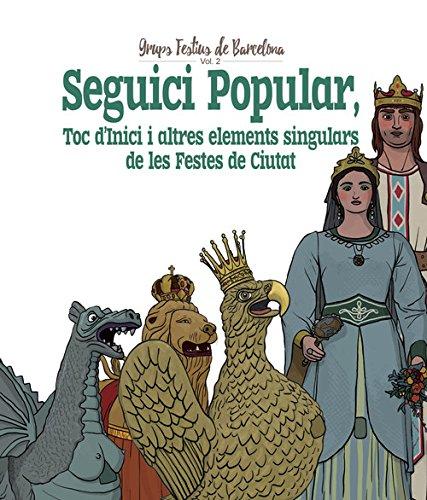 Aquest segon volum de la col·lecció Grups Festius de Barcelona, identifica, relaciona i descriu totes les figures i colles de la cultura popular que els barcelonins i les barcelonines han de saber per conéixer i poder reconéixer com a propis i identi...