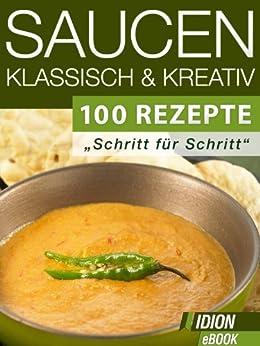 Saucen - Klassisch & Kreativ von [Red. Serges Verlag]