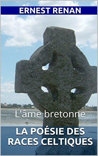 La Poésie des races celtiques: L'âme bretonne
