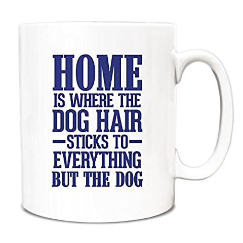 Royal Blue Home is where the dog hair sticks to everything but the dog Mug A083