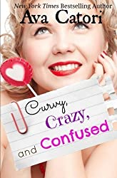 Curvy, Crazy, and Confused (Plush Daisies) (Volume 2) by Ava Catori (2013-12-13)