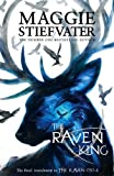 The Raven King (The Raven Boys Quartet) (The Raven Cycle)