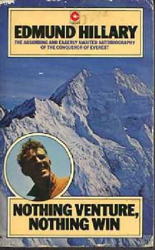 Nothing Venture, Nothing Win (Coronet Books) by Sir Edmund Hillary (1977-01-01) par Sir Edmund Hillary