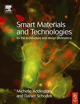 Smart Materials and Technologies in Architecture par [Addington, Michelle, Schodek, Daniel]