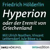 Hyperion oder der Eremit in Griechenland - Friedrich Hölderlin