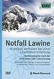 Notfall Lawine - Richtiges Verhalten bei einer Lawinenverschüttung