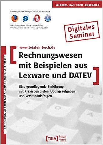 Rechnungswesen mit Beispielen aus Lexware und DATEV, CD-ROM Eine grundlegende Einführung mit Praxisbeispielen, Übungsaufgaben und Verständnisfragen. Lernprogramm