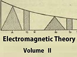 Electromagnetic Theory: Volume 2 (English Edition) par [Heaviside, Oliver]