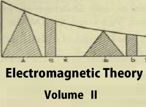 Electromagnetic Theory: Volume 2 (English Edition)