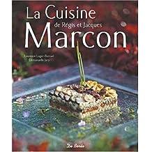 La cuisine de Regis et Jacques Marcon
