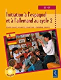 initiation aux langues ?trang?res en maternelle grande section tome 2 allemand et espagnol