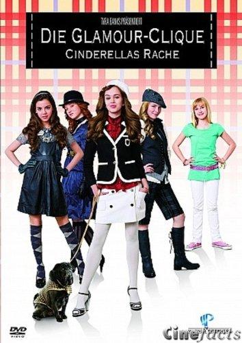 Die Glamour-Clique - Cinderellas (Haar Cinderella)