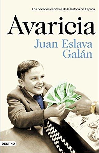 Avaricia por Juan Eslava Galán