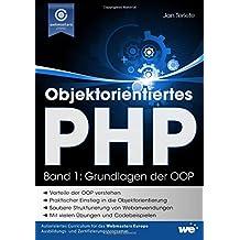 Objektorientiertes PHP (Band 1): Grundlagen der OOP