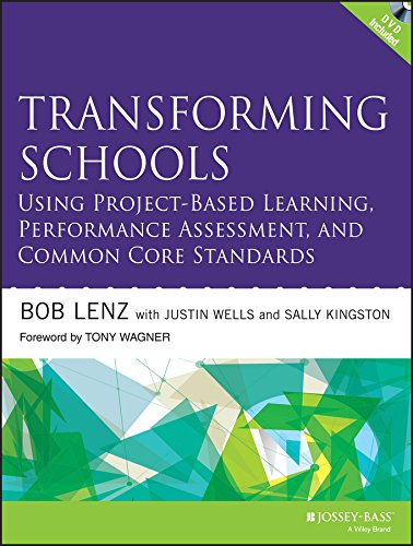 transforming-schools-using-project-based-learning-performance-assessment-and-common-core-standards