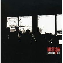 Canciones Del Sur by Mestisay (2008-11-25)