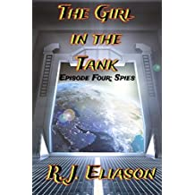 The Girl in the Tank: Episode Four: Spies