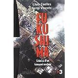 Fukushima: Crònica d'un tsnunami nuclear (Carta blanca)
