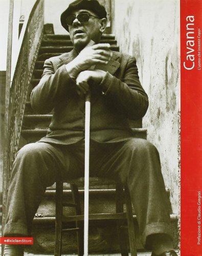 Cavanna. L'uomo che inventò Coppi (Ritratti)