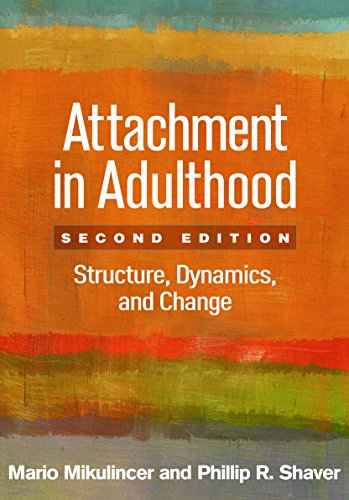 Attachment in Adulthood, Second Edition: Structure, Dynamics, and Change (English Edition) por Mario Mikulincer