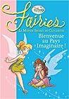 Fairies - Bienvenue au Pays Imaginaire !