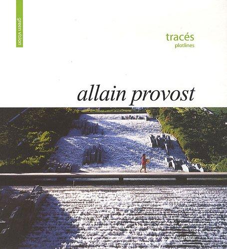 Tracés par Allain Provost