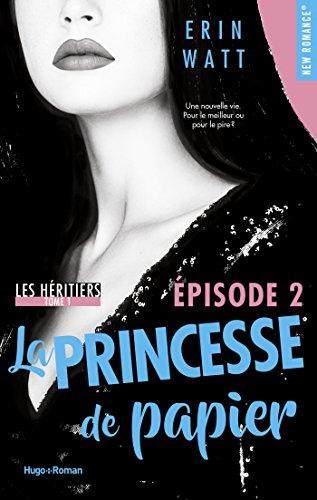 Les héritiers - tome 1 La princesse de papier Episode 2
