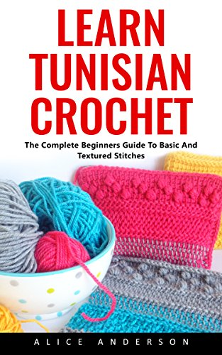 learn-tunisian-crochet-the-complete-beginners-guide-to-basic-and-textured-stitches
