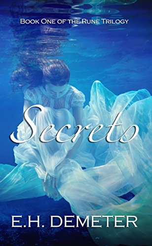 Secrets (The Rune Trilogy Book 1) by [Demeter, E.H.]