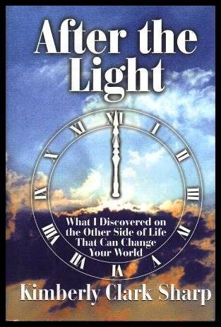 after-the-light-what-i-discovered-on-the-other-side-of-life-that-can-change-your-world