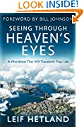 #6: Seeing Through Heaven's Eyes: A World View that will Transform Your Life
