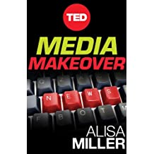 Media Makeover (Kindle Single)