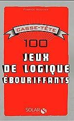 100 jeux de logique ébouriffants