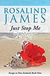 Just Stop Me (Escape to New Zealand Book 9) (English Edition)