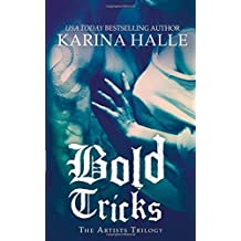 Bold Tricks (The Artists Trilogy) by Karina Halle (2014-12-16)