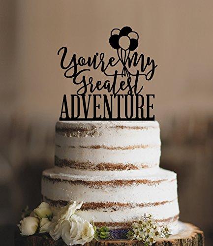 (qidushop bis Sie My Greatest Adventure bis Hochzeit bis Film Ballon Funny Hochzeit Tortenaufsatz Braut und Bräutigam Geschenk für Hochzeit Decortions Rustikal Bridal Dusche Geschenke)