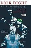 Dark Night: A True Batman Story (English Edition)