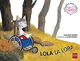 Lola, la loba: un cuento sobre la discapacidad física (Cuentos para sentir)