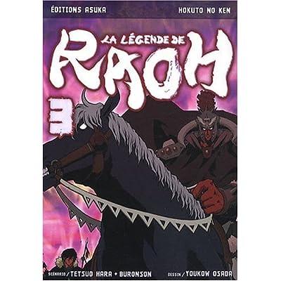 La Légende de Raoh - Tome 3