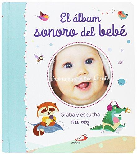 El álbum sonoro del bebé: Graba y escucha mi voz (Mi familia y yo)