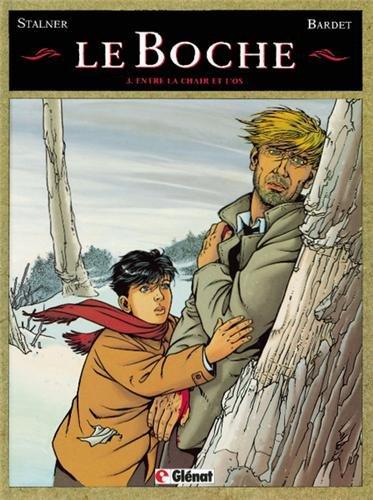 Boche (Le) [Bande dessinée] [Série] (t.03) : Entre la chair et l'os