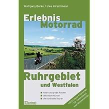 Erlebnis Motorrad Ruhrgebiet und Westfalen