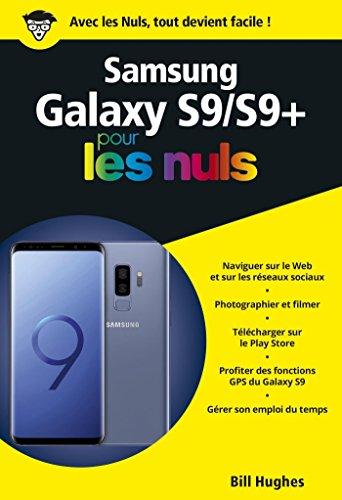 Samsung Galaxy S9, pour les Nuls, poche (POCHE NULS) par Bill HUGHES