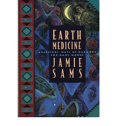 [(Earth Medicine)] [Author: Jamie Sams] published on (November, 1994)