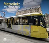Metrolink: The first 25 years
