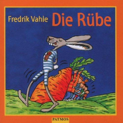 Die Rübe. CD: Lustige und listige Lieder für Kinder von sieben bis siebzig