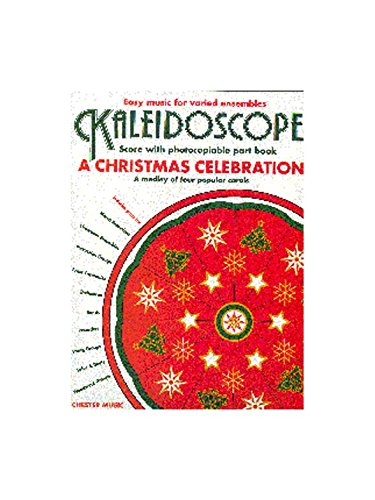 Kaleidoscope: A Christmas Celebration. Sheet Music for Ensemble