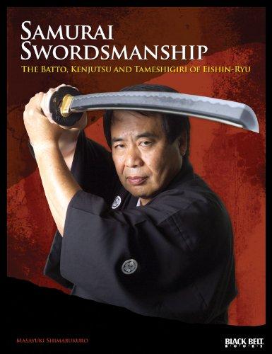 Samurai Swordsmanship: The Batto, Kenjutsu, and Tameshiri of Eishin-Ryu por Masayuki Shimabukuro