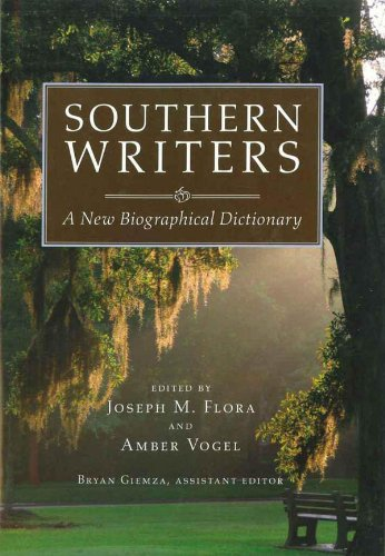 southern-writers-a-new-biographical-dictionary-southern-literary-studies