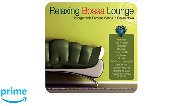 3454cb9e1 Relaxing Bossa Lounge  Amazon.co.uk  Music